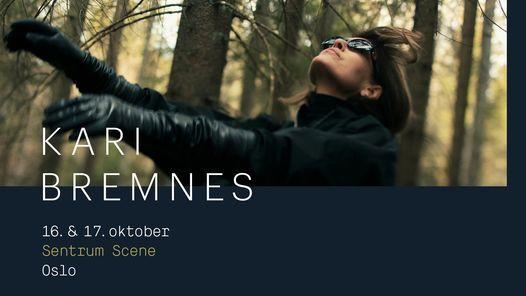 Kari Bremnes \/\/ Sentrum Scene \/\/ 16 og 17 oktober