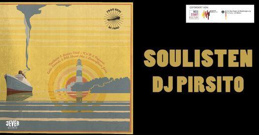 SOULISTEN mit DJ PIRSITO