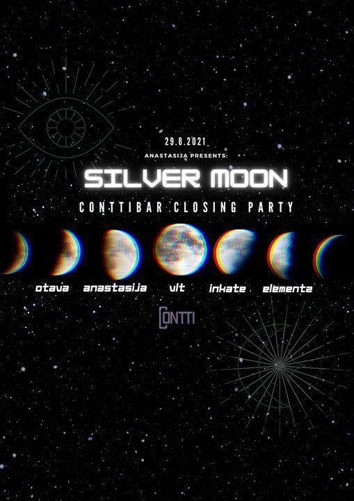 SILVER MOON - CONTTIBAR CLOSING PARTY