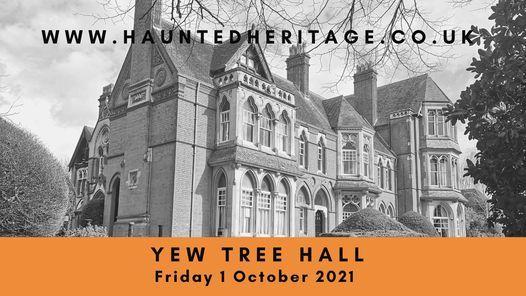 Ghost Hunt - Yew Tree Hall