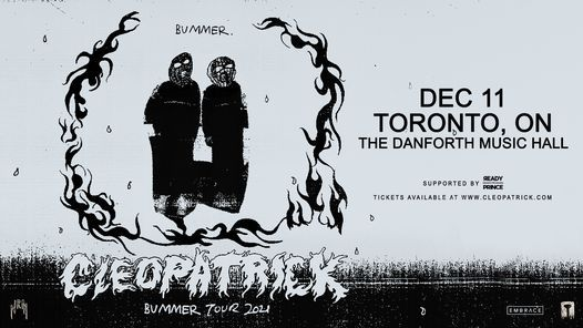 Cleopatrick @ The Danforth Music Hall | December 11th