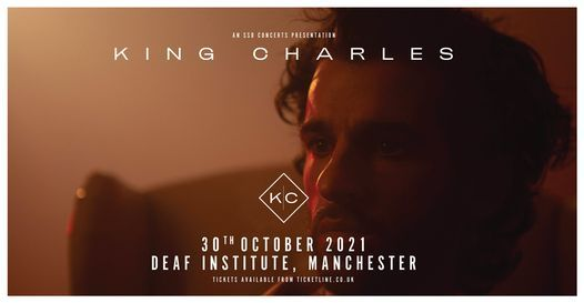 King Charles - Live in Manchester