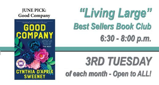 June Living Large Bookclub: Good Company