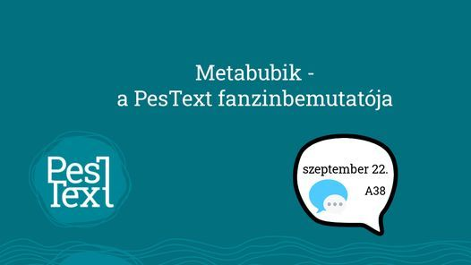 Metabubik \u2013 A PesText fanzinbemutat\u00f3ja