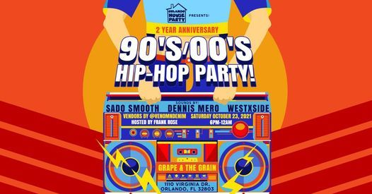 Orlando House Party presents OUR 2 YEAR ANNIVERSARY 90'S\/00'S PARTY!