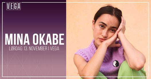 Mina Okabe - VEGA | Venteliste