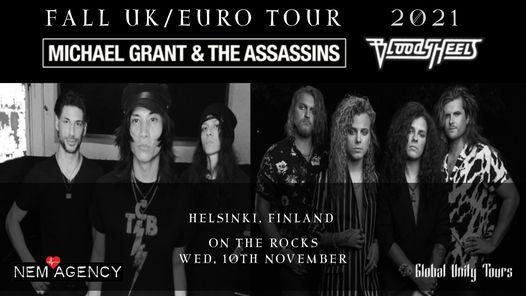 Michael Grant & The Assassins (USA) & Bloody Heels (LV), Wed 10.11.2021, On The Rocks Helsinki