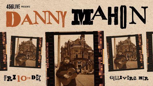 Danny Mahon | Gullivers, Manchester