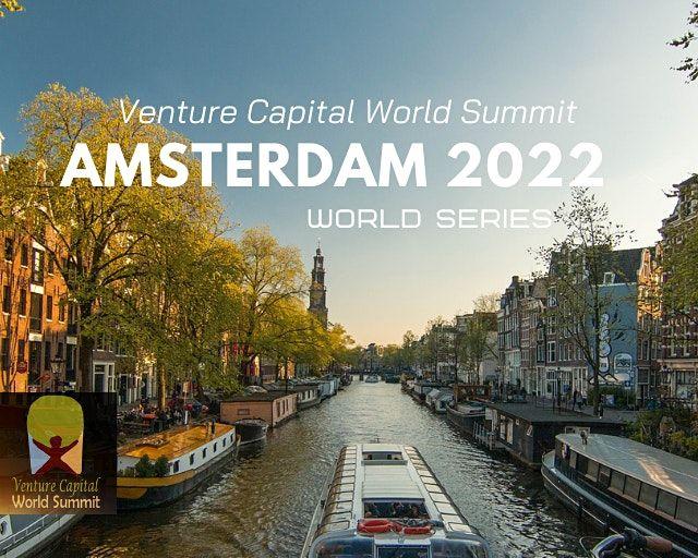 Amsterdam 2022 (New Date) Venture Capital World Summit