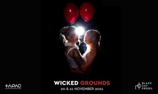 WICKED GROUNDS