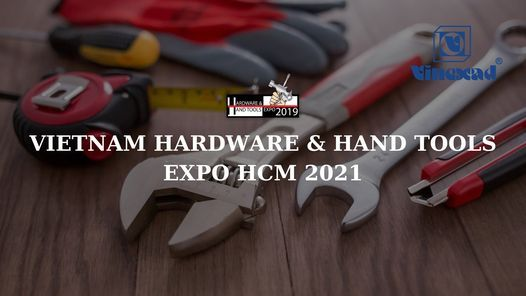 Vietnam Hardware and Hand tools Expo 2021