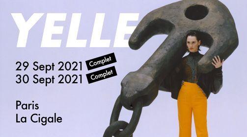 YELLE - Les 29 & 30 septembre 2021 \u00e0 La Cigale (complets!)