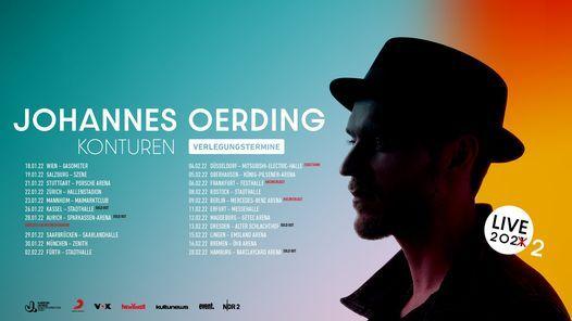 Johannes Oerding \/\/ M\u00fcnchen (Neuer Termin!)