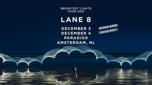 Lane 8 - Brightest Lights Tour \u2013 Amsterdam (3 + 4 december)
