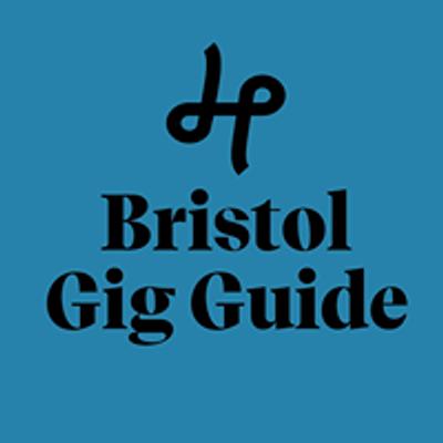 Bristol Gigs