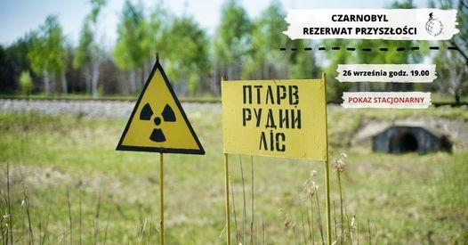 Czarnobyl: rezerwat przysz\u0142o\u015bci