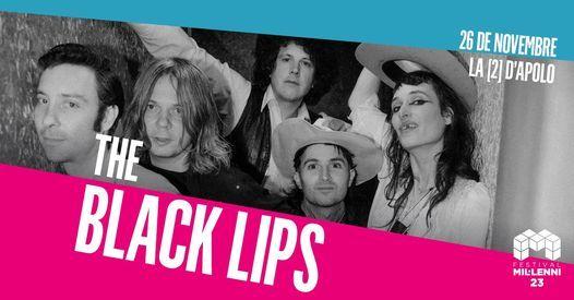 The Black Lips - 23 Festival Mil\u00b7lenni