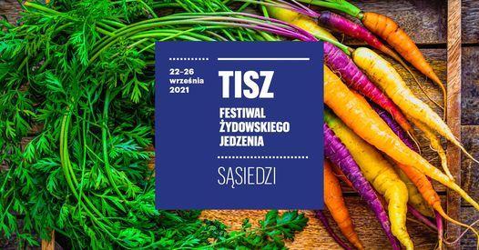 TISZ Festiwal \u017bydowskiego Jedzenia \/\/TISH Jewish Food Festival