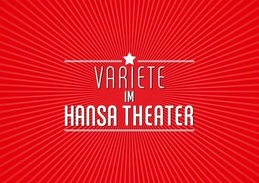 Variet\u00e9 im Hansa Theater 14. Spielzeit 2021\/2022