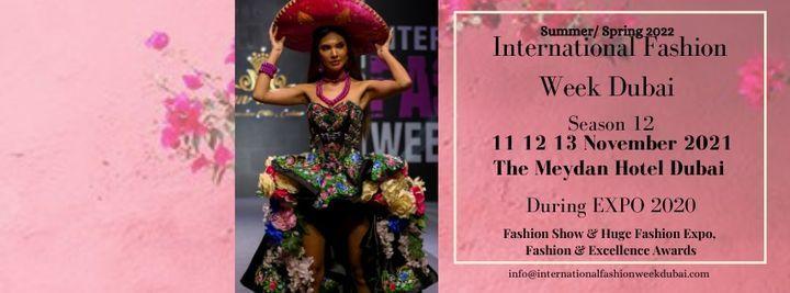 International Fashion Week Dubai- Season 12