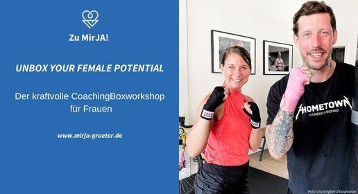 UNBOX YOUR FEMALE POTENTIAL - Der kraftvolle CoachingBoxWorkshop f\u00fcr Frauen