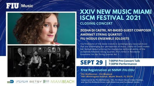 New Music Miami ISCM Festival Closing Concert: Composer Zosha di Castri & Amernet Quartet