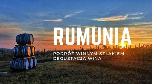 Rumunia - degustacja wina