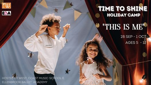 """Time to Shine Holiday Camp: """"This is Me"""""""