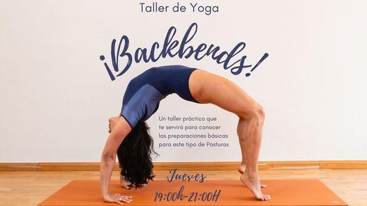 "Taller de Yoga: ""BACKBENDS"" arcos hacia atr\u00e1s"