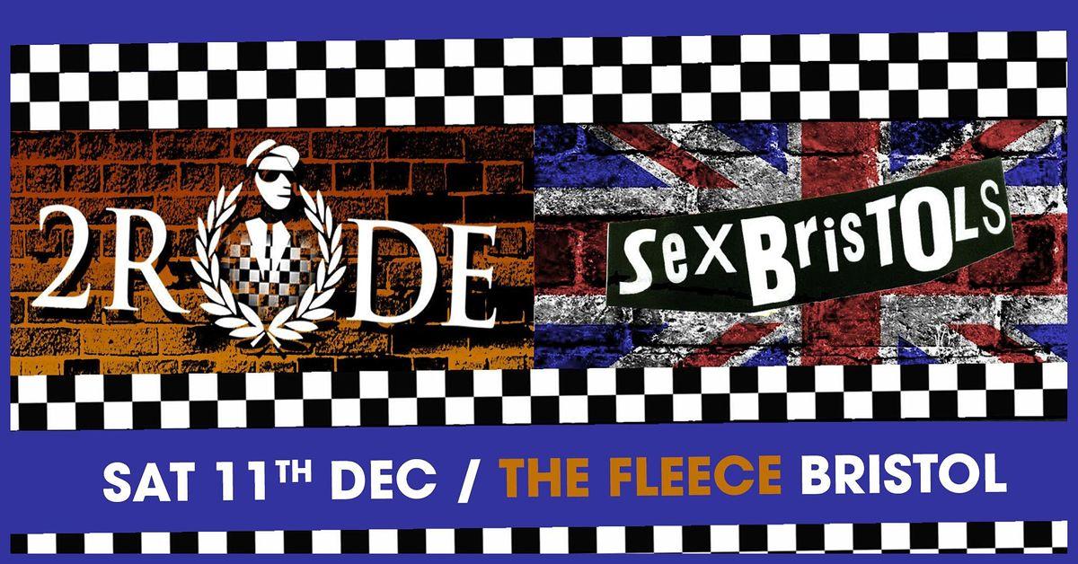 2 Rude + The Sex Bristols