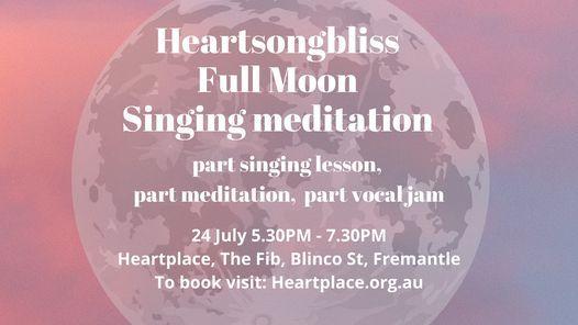 HeartSongBliss Full Moon Singing Meditation