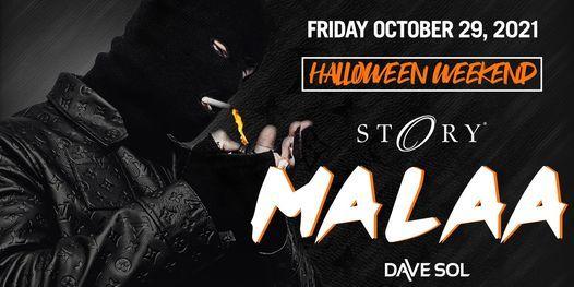 Malaa STORY - Fri. October 29th