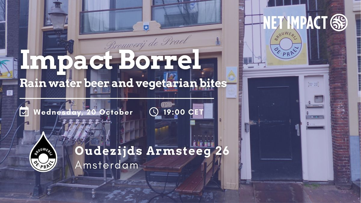 Impact Borrel: Rain Water Beer & Vegetarian Bites at De Prael