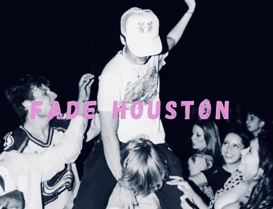 Fade Houston