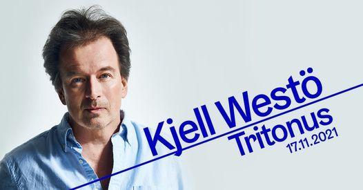 Savoy: Kjell West\u00f6 \u2013 Tritonus 17.11.2021