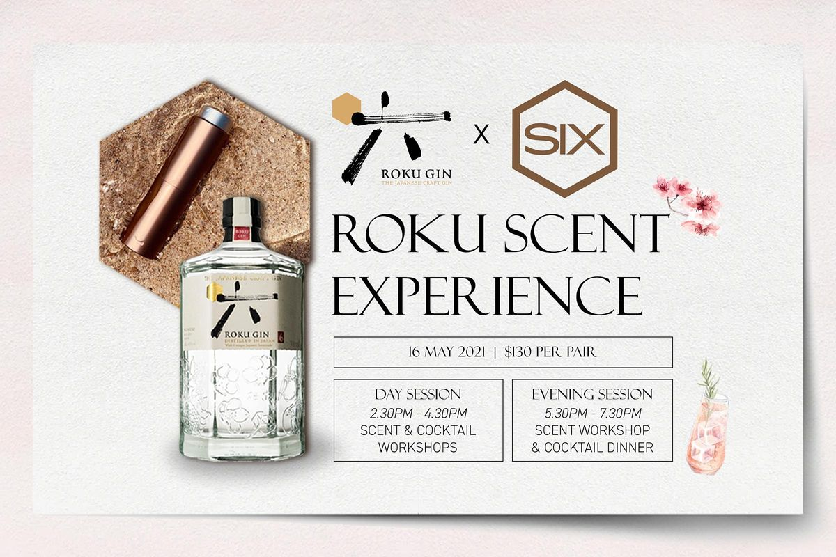 Roku Gin x Scent by Six - The Roku Scent Experience (Day Session)