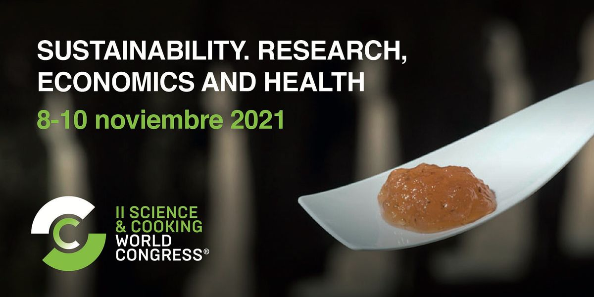 Science & Cooking World Congress