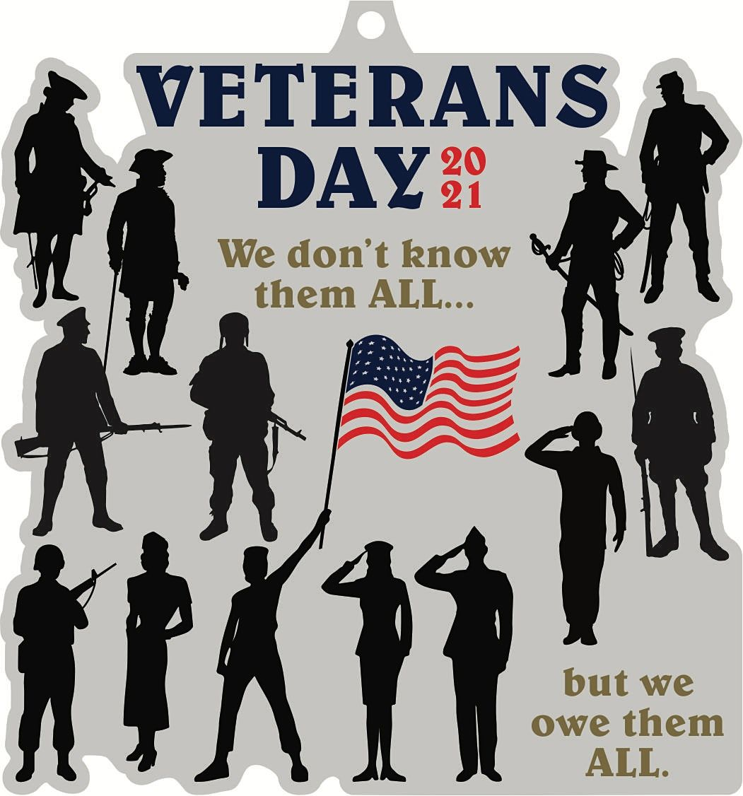 2021 Veterans Day 1M 5K 10K 13.1 26.2-Participate from Home. Save $5