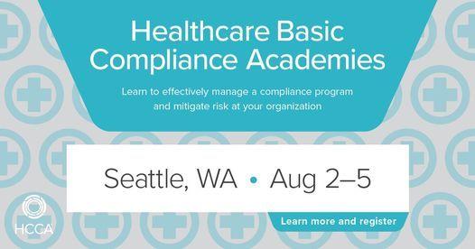 Healthcare Basic Compliance Academy - Seattle