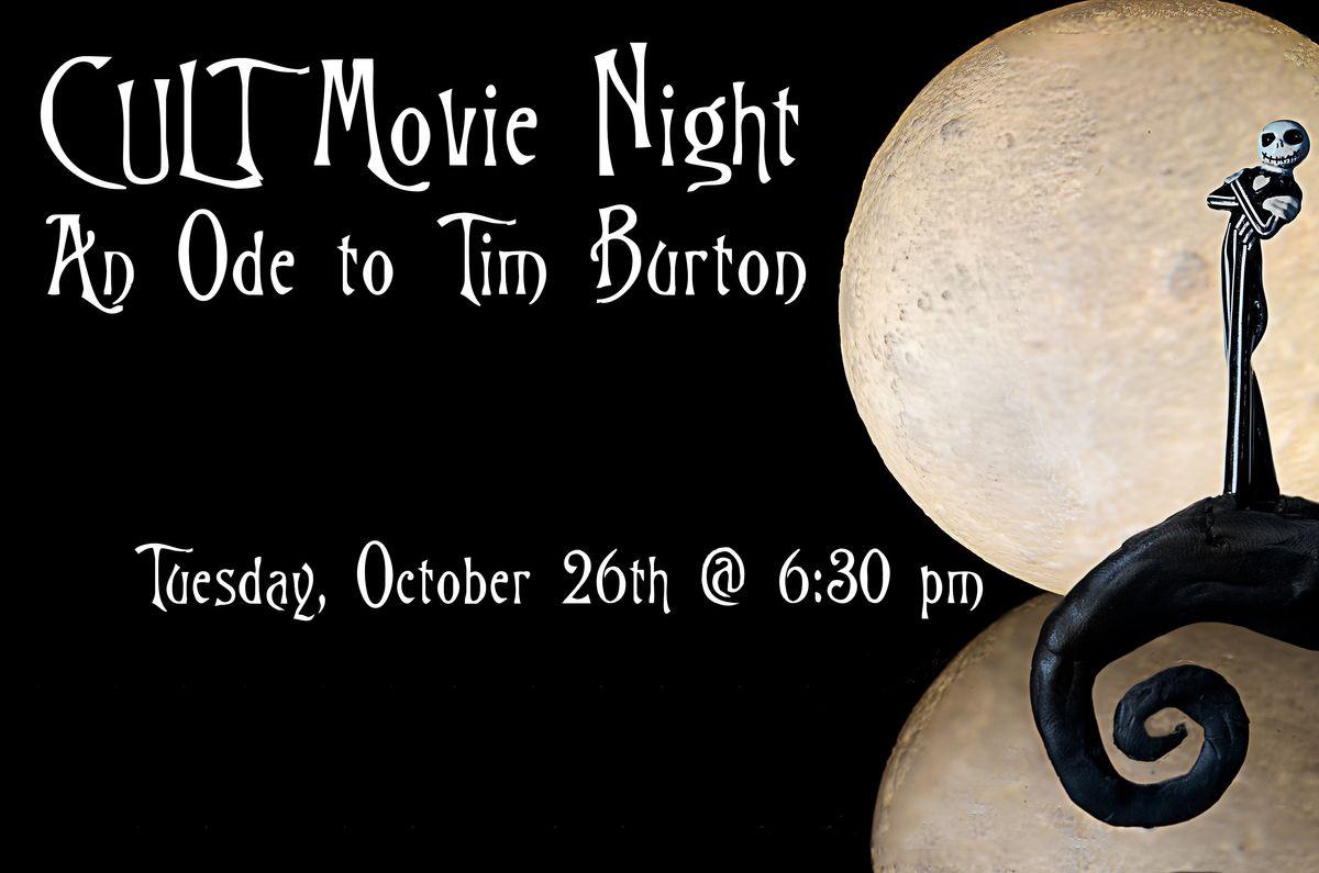 C U Last Tuesday \u2013 (CULT) Movie Night \u2013 An Ode to Tim Burton