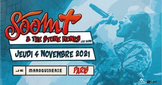 Soom T & The Stone Monks @LaMaroquinerie - Paris !
