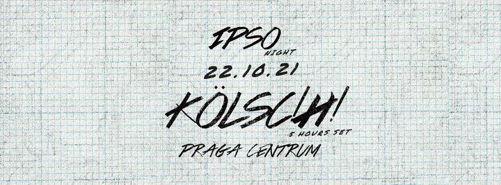 IPSO Night: K\u00f6lsch \u2022 22.10.2021 \u2022 Warszawa