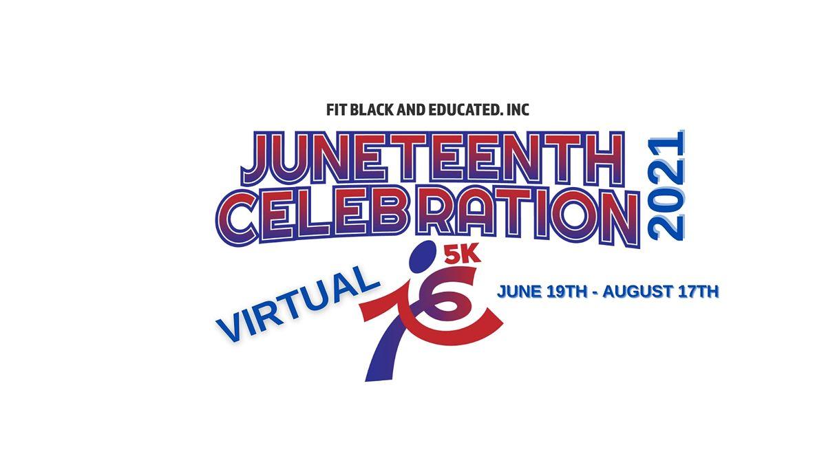 Juneteenth Celebration Virtual 5K Run\/Walk\/Bike