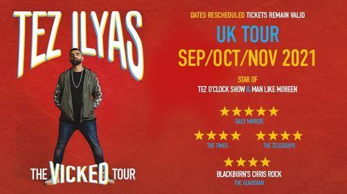 Tez Ilyas: The Vicked Tour
