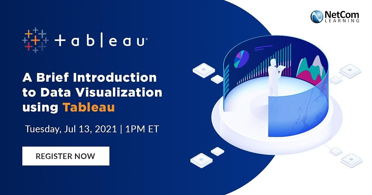 Webinar - A Brief Introduction to Data Visualization using Tableau