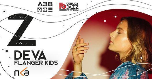 \u0414eva \/Deva\/, Flanger Kids - 16. \u00dajbuda Jazz Fesztiv\u00e1l \/A38 Haj\u00f3\/