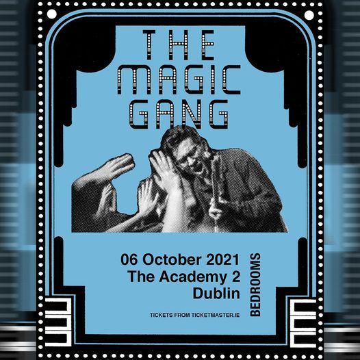 The Magic Gang :: Academy 2 Dublin