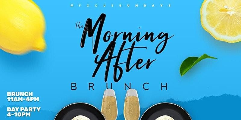 The Morning After Brunch at Focus