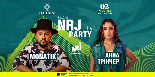 NRJ PARTY LIVE! MONATIK & \u0410\u041d\u041d\u0410 \u0422\u0420I\u041d\u0427\u0415\u0420