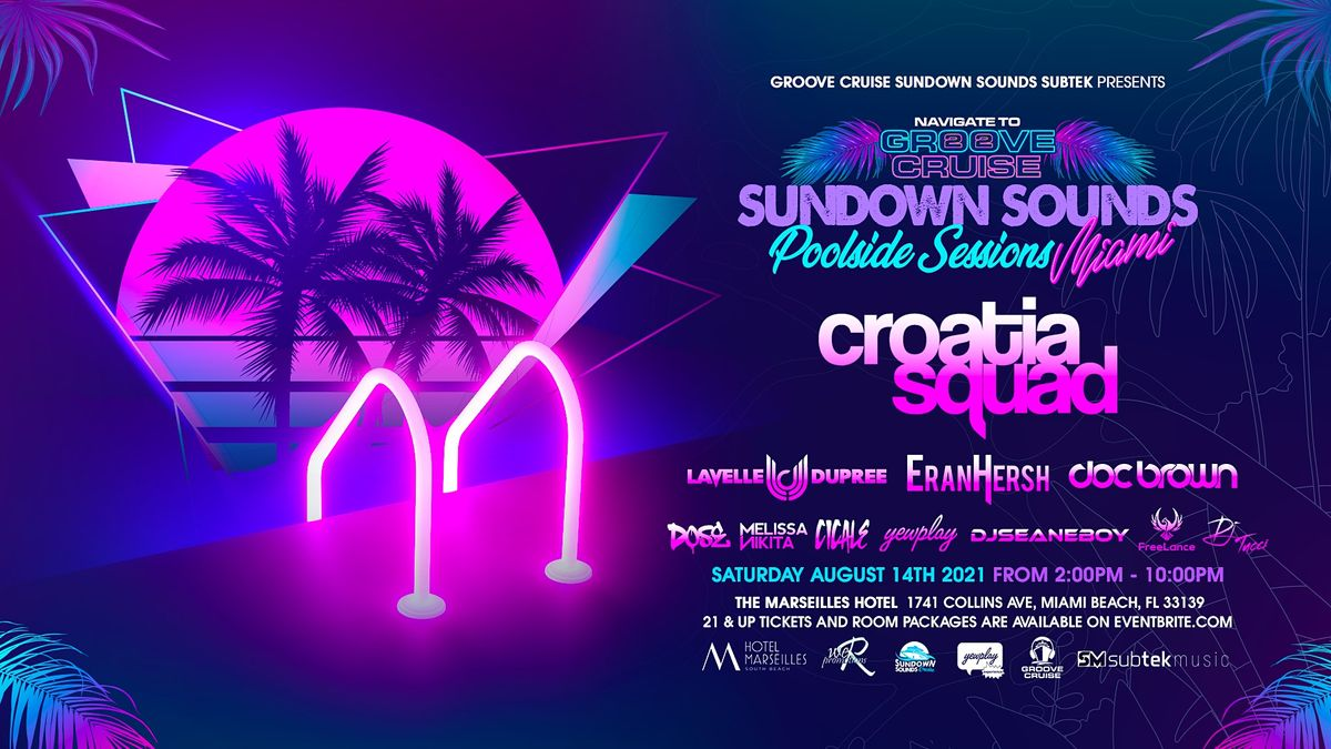 Sundown sounds Poolside Sessions \/ Navigate to Groove Cruise Miami beach